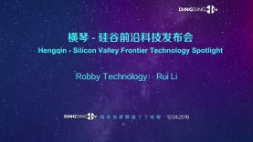 Robby Technology: Rui Li