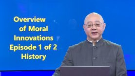 Episode 1 Moral Innovation History by David S Wu