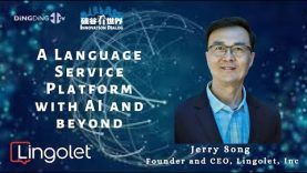 Lingolet—A Language Service Platform with AI and Beyond