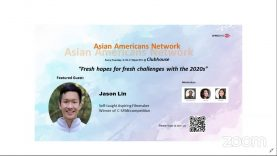 Asian Americans Network @ Clubhouse – Fresh hopes for fresh challenges with the 2020s, with Jason Lin, Stanford University