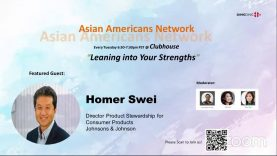 Asian Americans Network @ Clubhouse – Leaning into your strengths
