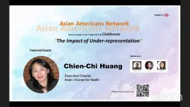 Asian Americans Network @ Clubhouse – The Impact of Under-representation